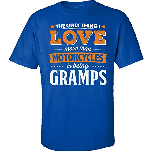 My Family Tee Love Being Gramps More Than Motorcycles Biker Gift - Adult Shirt S Royal