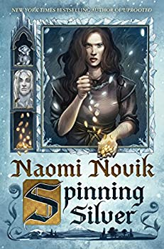 Spinning Silver by Naomi Novik fantasy book reviews