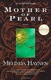 Mother of Pearl, Melinda Rucker Haynes and Melinda Haynes, 0671774670