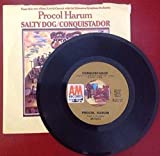 PROCOL HARUM Salty Dog b/w Conquistador 45 RPM AM 1347 From LP: Live In Concert