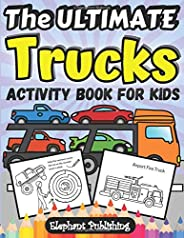 The Ultimate Trucks Activity Book for Kids: A Fun-Filled Coloring and Activity Book With Monster Trucks, Garba