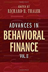 Advances in Behavioral Finance, Volume II (The Roundtable Series in Behavioral Economics) by Unknown(2005-07-25) Paperback Bunko