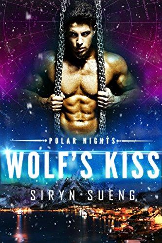 Wolf's Kiss (Polar Nights Book (Polar Kiss)