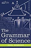 img - for The Grammar of Science book / textbook / text book