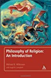 Philosophy of Religion : An Introduction, Wilkinson, Michael B., 1441167730