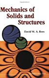 img - for Mechanics of Solids and Structures book / textbook / text book