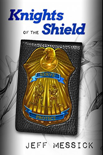 Knights of the Shield by [Messick, Jeff]