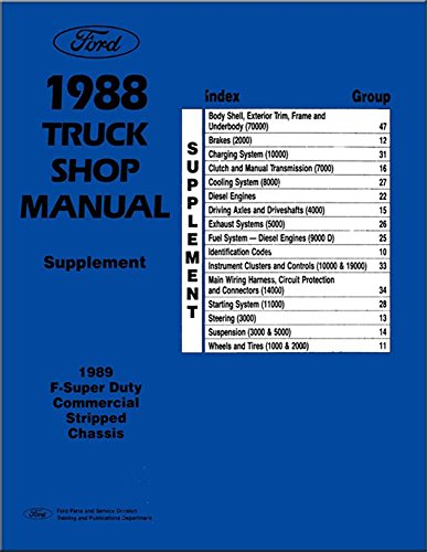 bishko automotive literature 1988 1989 Ford F-Super Duty Truck Commercial Chassis Supplement Service Manual (1989 Supplement)