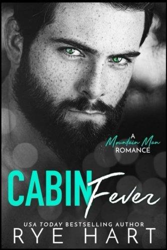 Cabin Fever: A Mountain Man Romance