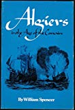 Algiers in the Age of the Corsairs (The Centers of civilization series)