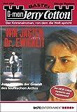 Jerry Cotton - Folge 2328: Wir jagten Dr. Ewigkeit (German Edition)