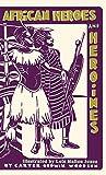 African Heroes and Heroines