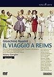 ロッシーニ:歌劇《ランスへの旅》パリ・シャトレ座2005 [DVD]