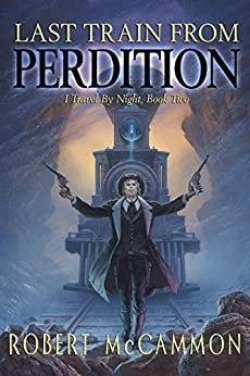 Last Train from Perdition by [McCammon, Robert]