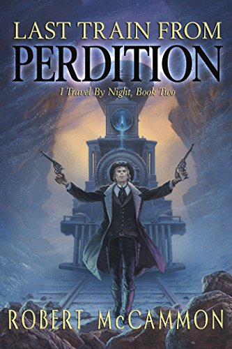 Last Train from Perdition (The Last Train West)