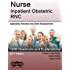 Nurse Inpatient Obstetric RNC: Specialty Review and Self-Assessment (StatPearls Review Series Book 405)