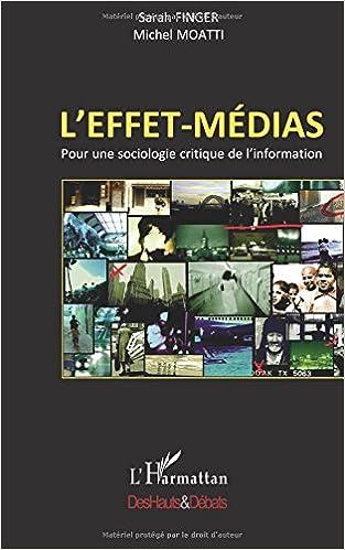 Livre L'effet-médias : Pour une sociologie critique de l'information pdf epub