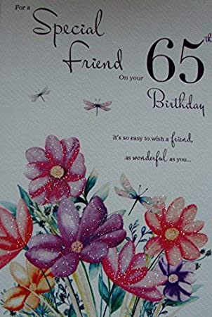 Happy 65th Birthday To A Special Friend Card