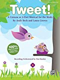 img - for Tweet!: A Unison or 2-Part Musical for the Birds (Kit), Book & CD (Book is 100% Reproducible) book / textbook / text book