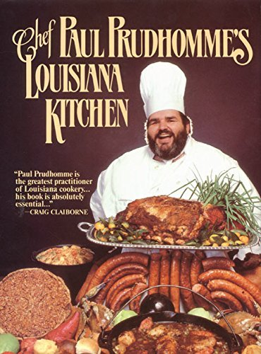 Chef Paul Prudhomme's Louisiana Kitchen by Paul Prud'Homme (1993-08-26)