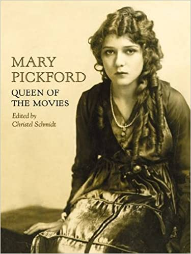Mary Pickford Queen of the Movies