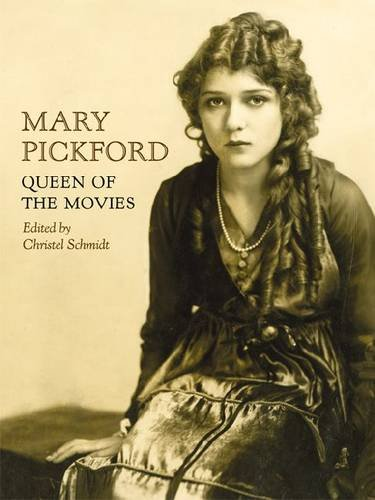 Mary Pickford: Queen of the Movies ()