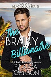 The Brainy Billionaire (Clean Billionaire Beach Club Romance Book 1)