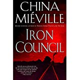 Iron Council: New Crobuzon, Book 3