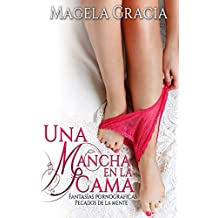Una Mancha En La Cama (Spanish Edition)