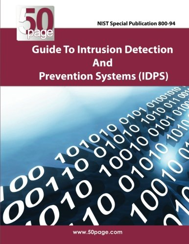NIST Special Publication 800-94 Guide to Intrusion Detection and Prevention Systems -