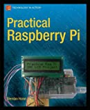 Practical Raspberry Pi (Technology in Action)