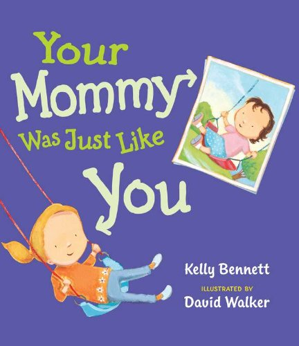 Download Your Mommy Was Just Like  You PDF