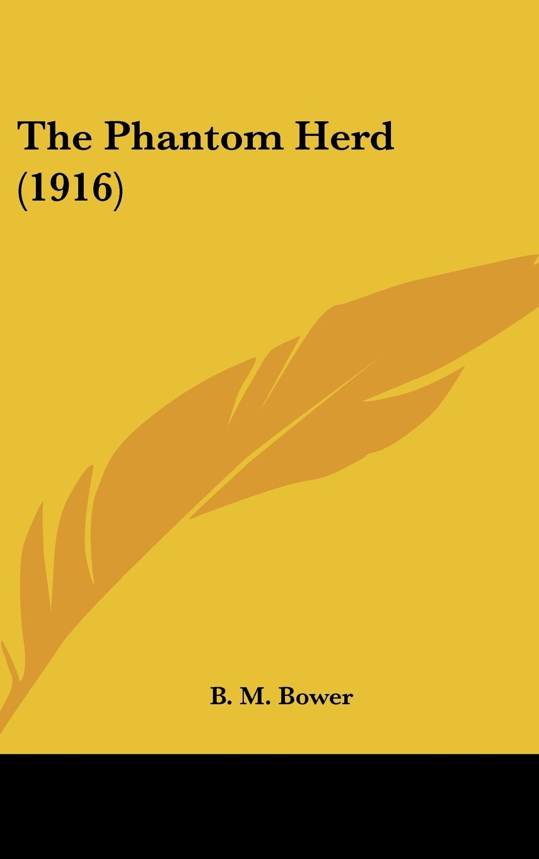The Phantom Herd (1916) ebook
