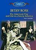 Betsy Ross, Ryan P. Randolph, 0823957306