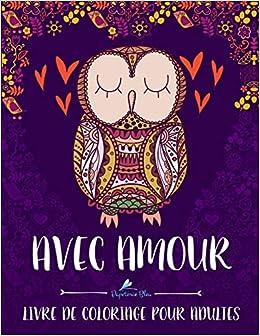 Coloriage Coeur Brillant.Avec Amour Livre De Coloriage Pour Adultes Amazon Fr Papeterie