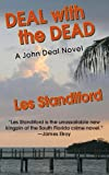 Deal with the Dead, Les Standiford, 1590586832