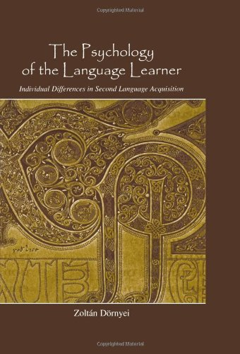The Psychology of the Language Learner: Individual...