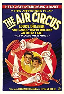 The Air Circus Poster Movie 27 x 40 In - 69cm x 102cm Arthur Lake Sue Carol David Rollins Louise Dresser