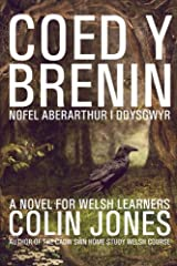Coed y Brenin: A novel for Welsh learners (Welsh Edition) Paperback