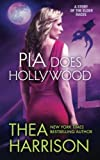 download ebook pia does hollywood (elder races) by thea harrison (2015-11-09) pdf epub