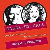 Genial verkaufen (Sales-up-Call) | Stephan Heinrich, Martina Przybilla