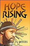 Hope Rising, P. J. Destin, 1608360458
