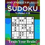 Sudoku 800+ Various Puzzles Volume 41: Train Your Brain!