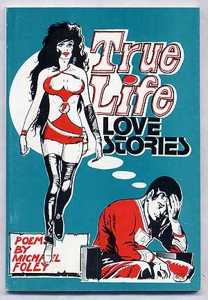 book cover of True Life Love Stories