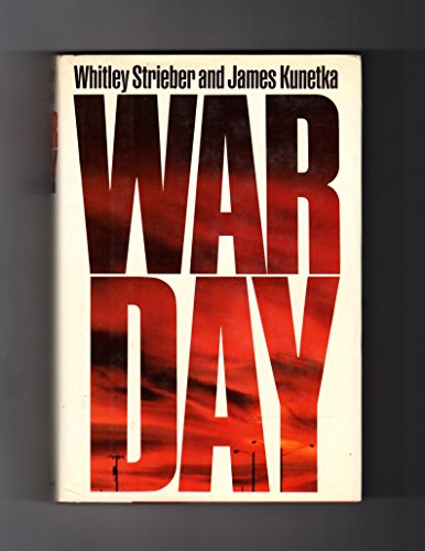 Warday by Whitley Strieber and James W. Kunetka