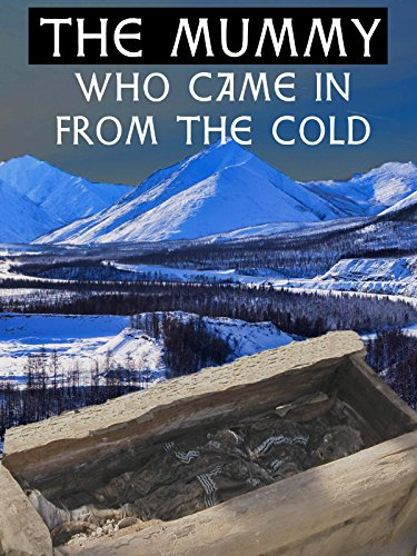 The Mummy Who Came In From The Cold