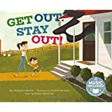 Get Out, Stay Out! (Fire Safety)