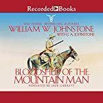 Bloodshed of the Mountain Man | William W. Johnstone,J. A. Johnstone