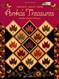 Favorite Quilts from Anka's Treasures, Heather Mulder Peterson, 1564777146
