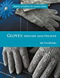 Gloves, Ida Tomshinsky, 1465388095
